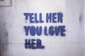 FROM IF YOU LOVE HER, TELL HER THIS: